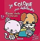 Je colorie sans déborder (2-4 ans) (Chiens, chats & compagnie) T23