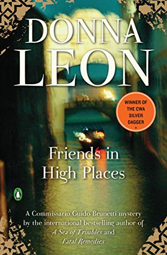 Friends in High Places (Commissario Brunetti Book 9)