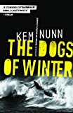 The Dogs Of Winter (English Edition)