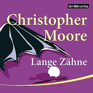 Lange Zähne                   Autor:                                                                                                                                 Christopher Moore                               Sprecher:                                                                                                                                 Simon Jäger                      Spieldauer: 10 Std. und 18 Min.     1.207 Bewertungen     Gesamt 4,5