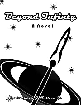 Beyond Infinity by [Christopher Falvello]