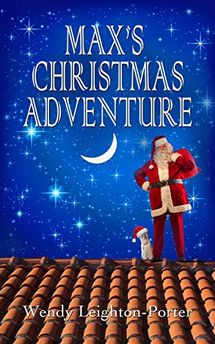 Book: Max's Christmas Adventure (Shadows from the Past Book 9) by Wendy Leighton-Porter