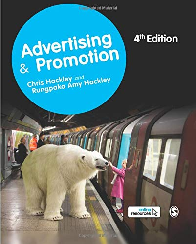 Compare Textbook Prices for Advertising and Promotion 4 Edition ISBN 9781473997998 by Hackley, Chris,Hackley, Rungpaka Amy