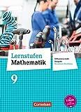 Lernstufen Mathematik 9. Schuljahr. Schülerbuch. Differenzierende Ausgabe Nordrhein-Westfalen