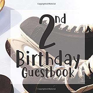 2nd Birthday Guest Book: Ice Skating Skate Hockey Sports Themed - Second Party Baby Anniversary Event Celebration Keepsake Book - Family Friend Sign ... W/ Gift Recorder Tracker Log & Picture Space