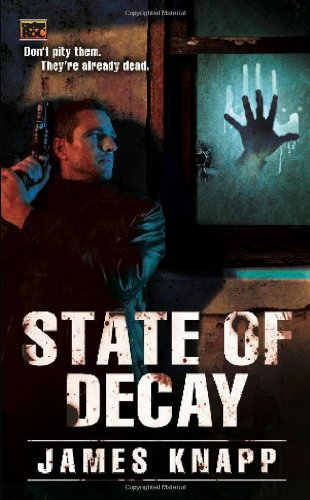 State of Decay by James Knapp (2-Feb-2010) Mass Market Paperback