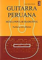 ハビエル・モリナ・サルセド著/ギターで奏でるペルーの調べ VOL.3(タブ譜付き楽譜集) [輸入書籍] 正規品新品