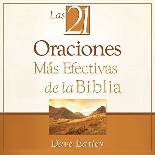 Las 21 Oraciones Más Efectivas de la Biblia [The 21 Most Effective Prayers of the Bible] cover art