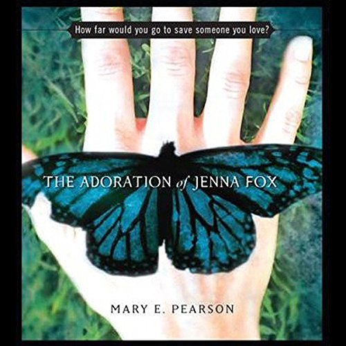 The Adoration of Jenna Fox audiobook cover art