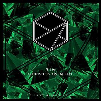 Shining City on Da Hell