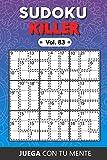 Juega con tu mente: SUDOKU KILLER Vol. 83: Colección de 100 diferentes Sudokus Killer para Adultos   Fáciles y Avanzados   Ideales para Aumentar la ... por Página   Soluciones Incluidas al Final