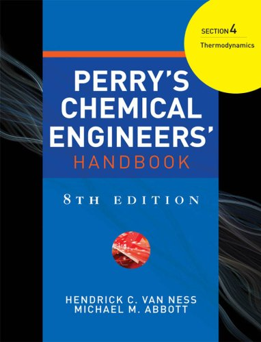 PERRYS CHEMICAL ENGINEERS HANDBOOK 8/E SECTION 4 THERMODYNAMICS (English Edition)