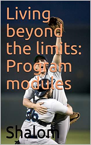 Living beyond the limits: Program modules (English Edition)