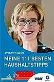 Meine 111 besten Haushaltstipps (333 Tipps im Set: Das clevere Ratgeber-Trio für...