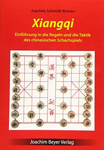 Xiangqi: Einführung in die Regeln und die Taktik des chinesischen Schachspiels