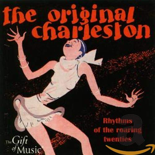 The Original Charleston - Die Goldenen 20er Jahre