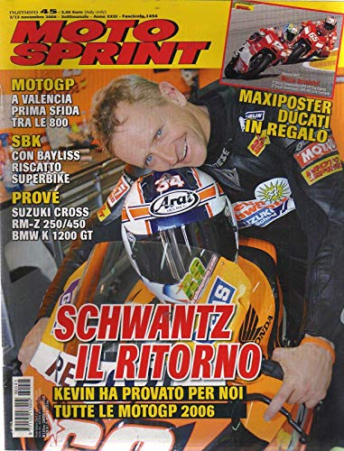 Motosprint 45 Novembre 2006 Suzuki Cross RM-Z 250/450, Bmw K 1200 GT