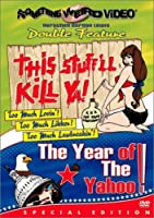THIS STUFF'LL KILL YA & YEAR OF YAHOO
