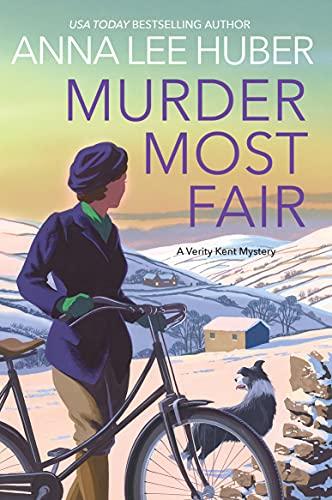 Murder Most Fair (A Verity Kent Mystery Book 5) by [Anna Lee Huber]