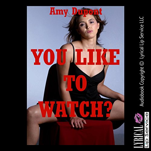 You Like to Watch? An Erotica Story audiobook cover art