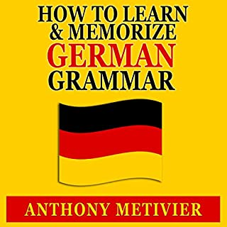 How to Learn and Memorize German Grammar     Using a Memory Palace Network Specfically Designed for German, Magnetic Memory Series              By:                                                                                                                                 Anthony Metivier                               Narrated by:                                                                                                                                 Timothy McKean                      Length: 2 hrs and 49 mins     2 ratings     Overall 1.0