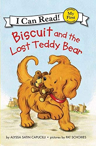 Compare Textbook Prices for Biscuit and the Lost Teddy Bear My First I Can Read Illustrated Edition ISBN 8601417915400 by Capucilli, Alyssa Satin,Schories, Pat