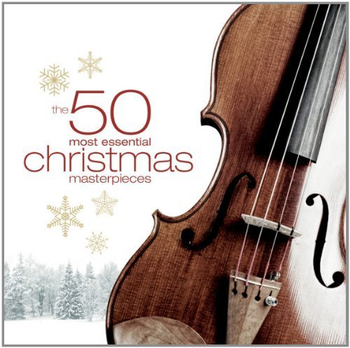 The 50 Most Essential Christmas Masterpieces by X5 Group (2011-10-25)