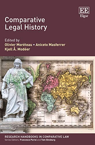 Compare Textbook Prices for Comparative Legal History Research Handbooks in Comparative Law series  ISBN 9781800372382 by Olivier Moréteau,Olivier Moréteau,Aniceto Masferrer,Kjell A. Modéer