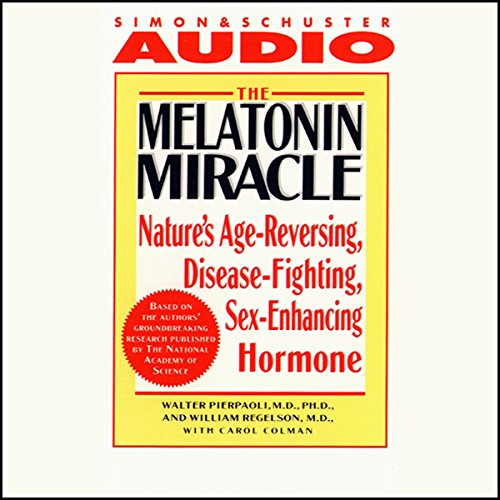 The Melatonin Miracle audiobook cover art