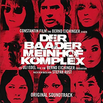 Der Baader Meinhof Komplex (Original Motion Picture Soundtrack)