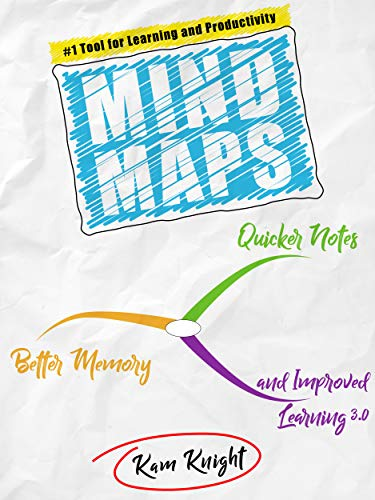 Download Mind Maps: Quicker Notes, Better Memory, and Improved Learning 3.0 (English Edition) B001UE7D0K