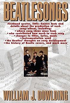 Beatlesongs by [William J. Dowlding]