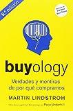 Buyology. Verdades Y Mentiras De Por Qué Compramos - 6ème Édition (MARKETING ET VENTES)