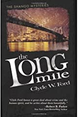 The Long Mile: The Shango Mysteries Paperback
