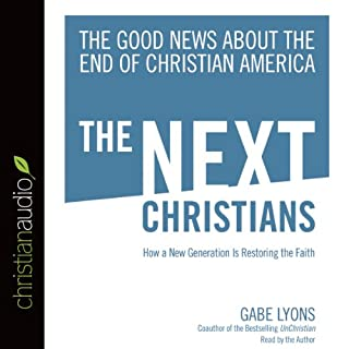 The Next Christians audiobook cover art
