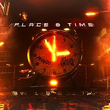 Place & Time
