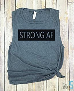 Strong AF Workout Tank, Muscle Tank, Funny Workout tank, gym shirt, yoga, funny shirt, Workout Shirt, Suck it up, npc shirt, gym shirt