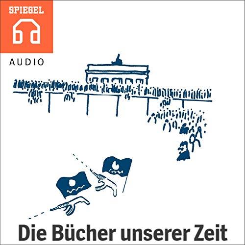 Die Bücher unserer Zeit audiobook cover art