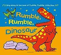 Rumble, Rumble, Dinosaur (New Nursery Rhymes)