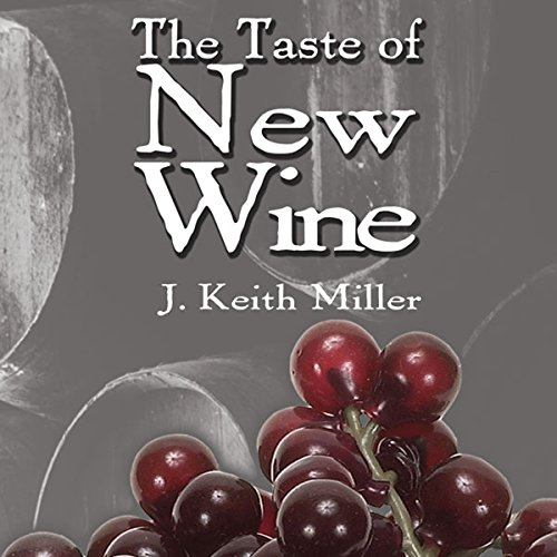 The Taste of New Wine audiobook cover art