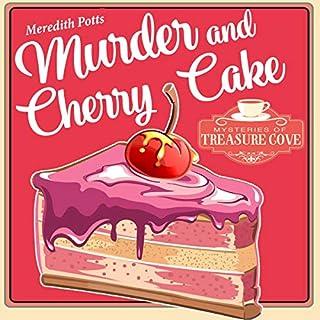 Murder and Cherry Cake audiobook cover art