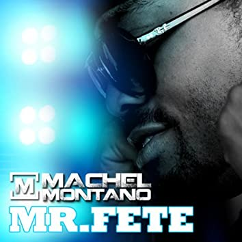 Mr. Fete - Single