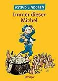 Immer dieser Michel (Michel aus Lönneberga) - Astrid Lindgren