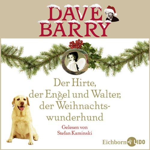 Der Hirte, der Engel und Walter, der Weihnachtswunderhund Titelbild