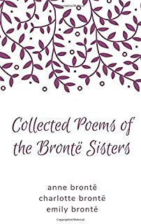 Collected Poems of the Brontë Sisters