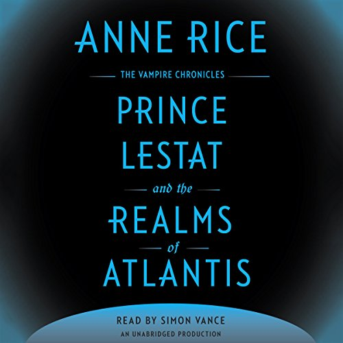 Prince Lestat and the Realms of Atlantis audiobook cover art