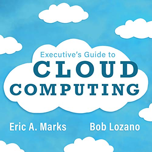 Executive's Guide to Cloud Computing audiobook cover art