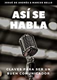 Así se habla, de Josué De Andrés & Marcos Bello