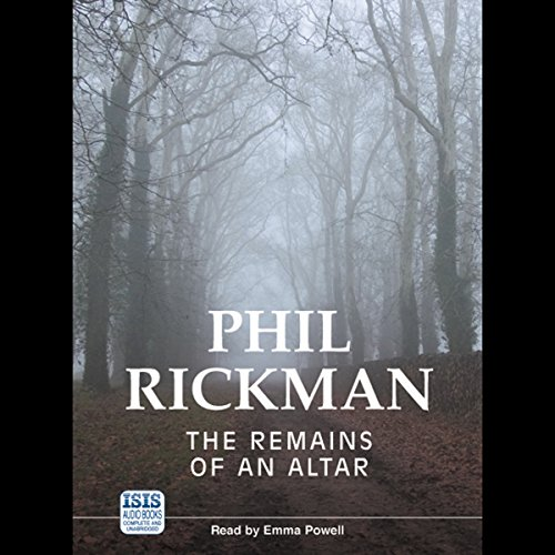 The Remains of an Altar                   By:                                                                                                                                 Phil Rickman                               Narrated by:                                                                                                                                 Emma Powell                      Length: 14 hrs and 32 mins     134 ratings     Overall 4.1