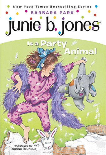 Junie B. Jones #10: Junie B. Jones Is a Party Animal (English Edition)